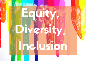 Equity, Diversity, Inclusion
