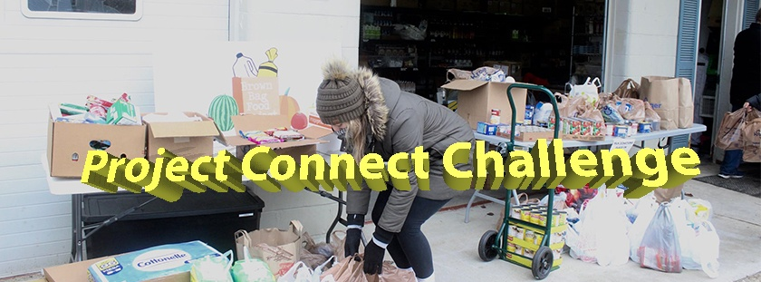 "Image of a college student placing grocery bags of donated food at a food bank, with the words ""project connect challenge"" superimposed in yellow text."