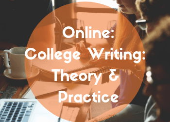 Online: College Writing: Theory and Practice