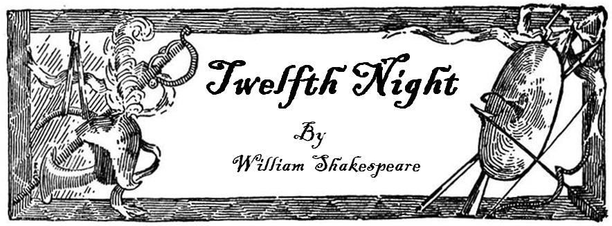 Coming in April - Twelfth Night by Shakespeare