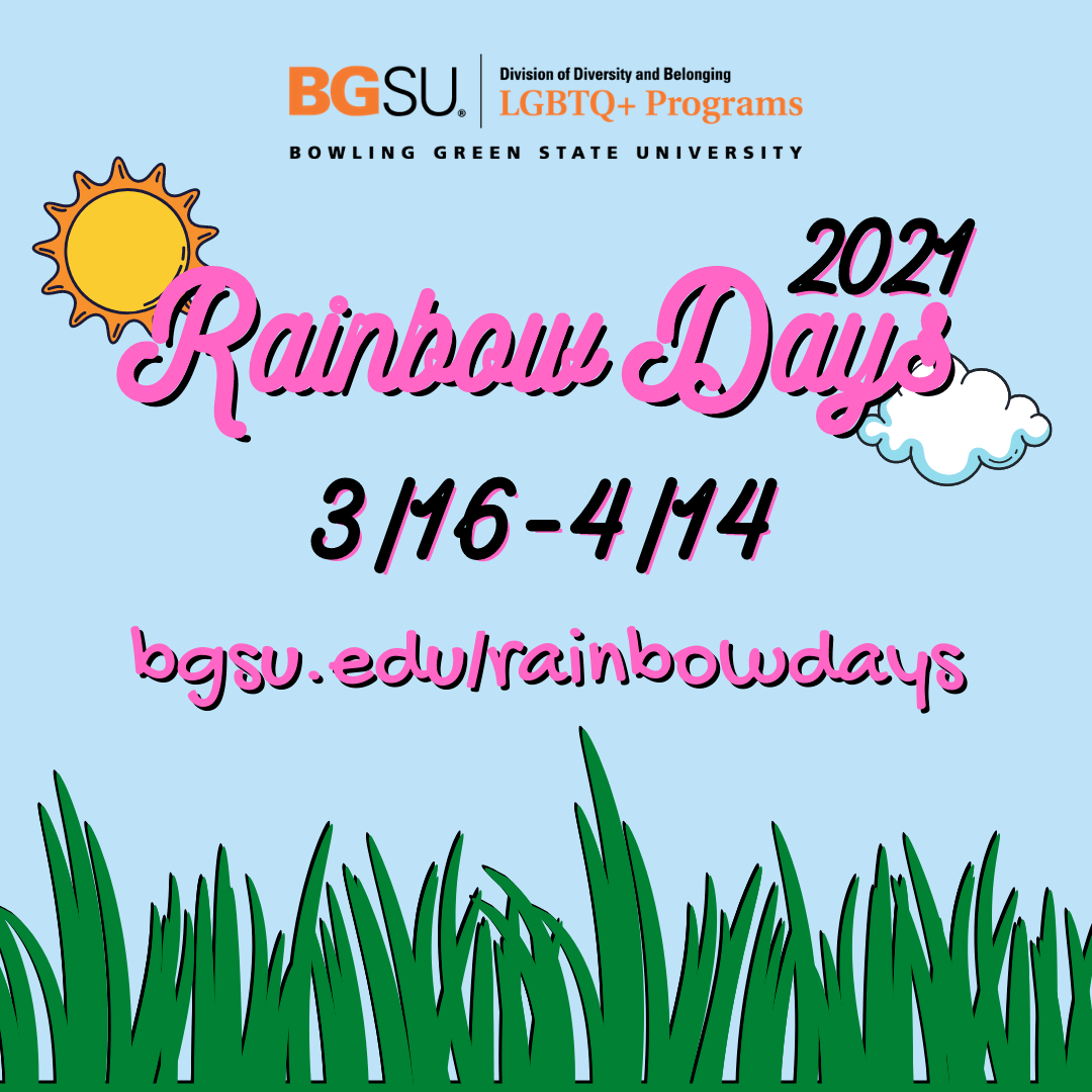 light blue background with Rainbow Days 2021, date range, and links in various black and pink text (pink with black shadow or black with pink shadow). Rainbow Days 2021 is framed by an orange and yellow cartoon sun on the upper left and a white and blue cartoon cloud on the lower right. The LGBTQ+ Programs logo is at the top of the flyer, with black-lined green blades of grass along the bottom.