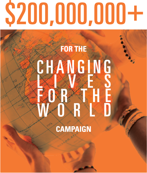 $200,000,000+ for the Changing Lives for the World campaign